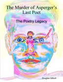 The Murder of Asperger   s Last Poet  The Poetry Legacy