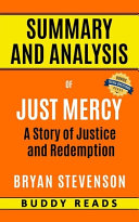 Summary and Analyis of Just Mercy by Bryan Stevenson