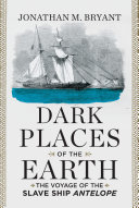 Pdf Dark Places of the Earth: The Voyage of the Slave Ship Antelope Telecharger