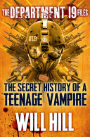 Pdf The Department 19 Files: the Secret History of a Teenage Vampire (Department 19)