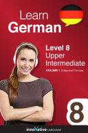 Learn German - Level 8: Upper Intermediate