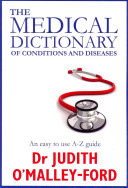 The Medical Dictionary of Conditions and Diseases
