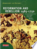 Reformation and Rebellion 1485-1750