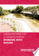Urban Patterns for a Green Economy: Working with nature