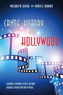 Crime, History, and Hollywood