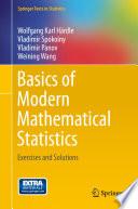 Basics of Modern Mathematical Statistics Book
