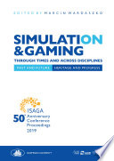 SIMULATION   GAMING THROUGH TIMES AND ACROSS DISCIPLINES Book