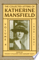 The Collected Letters Of Katherine Mansfield Volume Iv 1920 1921 Book