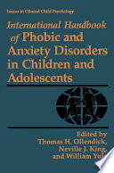 International Handbook Of Phobic And Anxiety Disorders In Children And Adolescents Book PDF