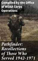 Pathfinder: Recollections of Those Who Served 1942-1971 Pdf/ePub eBook