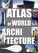Atlas of World Architecture