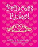 Princess Rules  Book