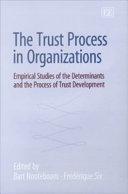 The Trust Process in Organizations