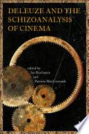 Deleuze and the Schizoanalysis of Cinema
