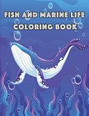 Fish and Marine Life Coloring Book