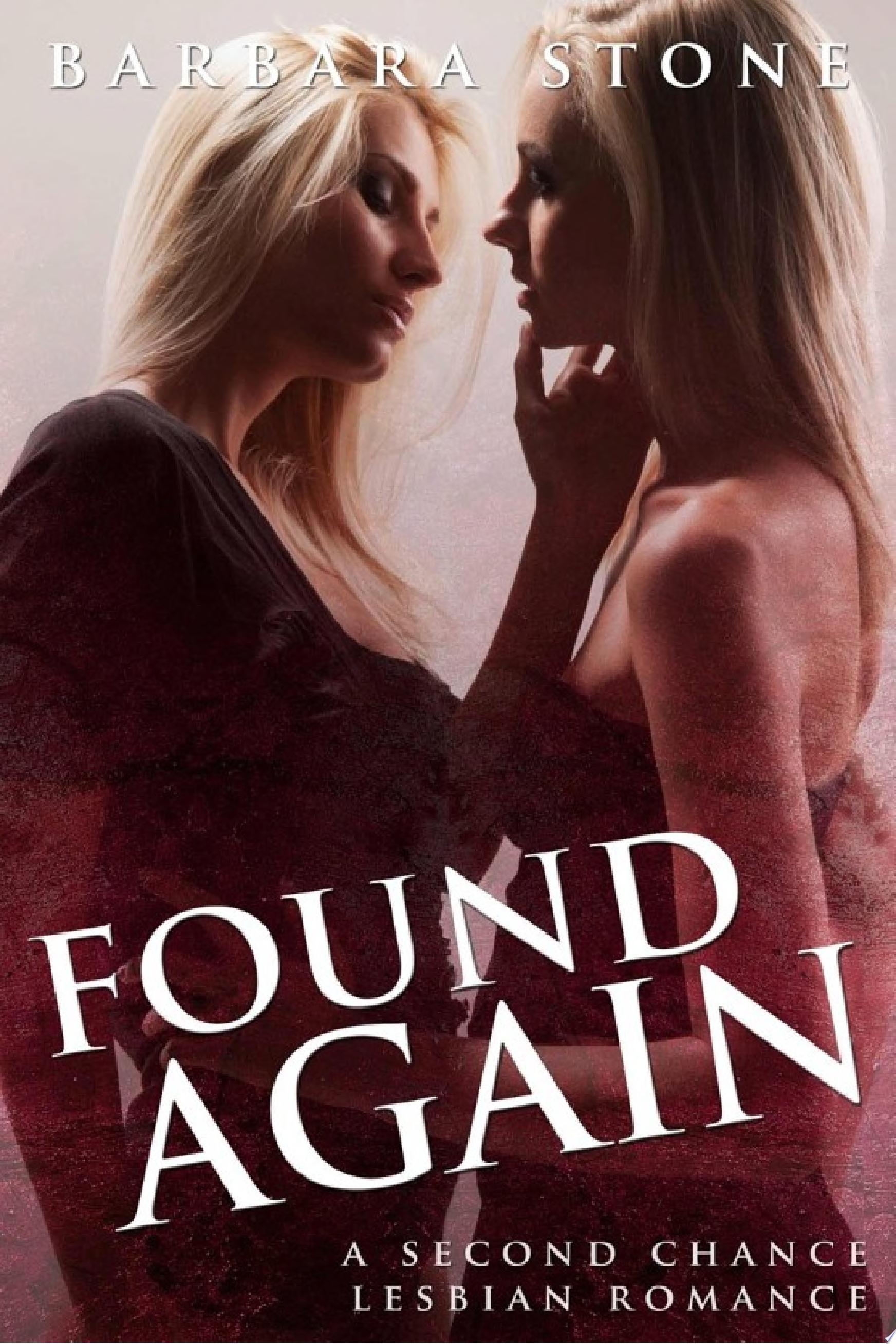 Found Again  A Second Chance Lesbian Romance