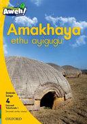 Books - Aweh! IsiZulu Home Language Grade 1 Level 4 Reader 1: Amakhaya ethu ayigugu | ISBN 9780190428136