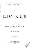 Annual Report of the Factory Inspector of the Commonwealth of Pennsylvania ...