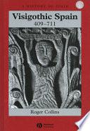 Visigothic Spain 409   711