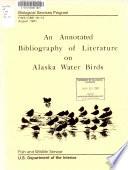 An Annotated Bibliography Of Literature On Alaska Water Birds