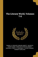 The Literary World  Volumes 7 8