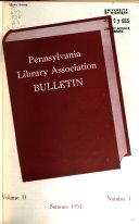 Bulletin Pennsylvania Library Association