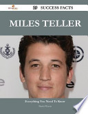 Miles Teller 29 Success Facts - Everything You Need to Know about Miles Teller
