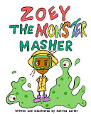 Zoey The MONsTer Masher