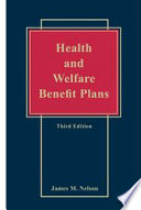 Health and Welfare Benefit Plans - 3rd Edition