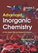 Advanced Inorganic Chemistry for BSC  Hons   Msc and Research Scholars  Volume II