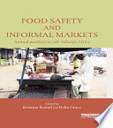 Food Safety and Informal Markets