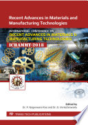 Recent Advances In Materials And Manufacturing Technologies