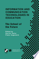 Information And Communication Technologies In Education