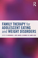Family Therapy for Adolescent Eating and Weight Disorders Pdf/ePub eBook