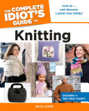 The Complete Idiot s Guide to Knitting