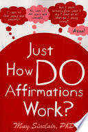 Just How Do Affirmations Work