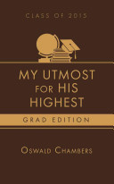 My Utmost for His Highest 2015 Grad Edition Book PDF