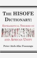 The HISOFE Dictionary of Midnight Politics