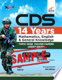 (Free Sample)CDS 14 Years Mathematics, English & General Knowledge Topic-wise Solved Papers (2007 - 2020) - 4th Edition