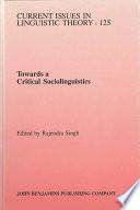 Towards A Critical Sociolinguistics