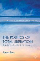 The Politics of Total Liberation Pdf/ePub eBook