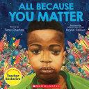 All Because You Matter Pdf/ePub eBook