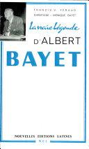 Pdf La Vraie légende d'Albert Bayet Telecharger