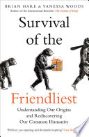 Survival of the Friendliest Book