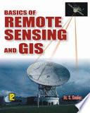Basics Of Remote Sensing And Gis