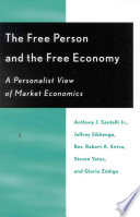 The Free Person And The Free Economy
