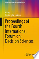 Proceedings of the Fourth International Forum on Decision Sciences