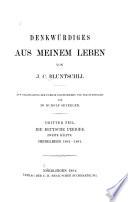 Denkwürdiges aus meinem Leben: teil. Die deutsche Periode. 2. Hälfte. Heidelberg, 1861-1881. [4], 524 p