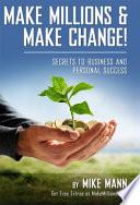 Make Millions And Make Change  Book PDF