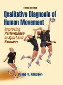 Qualitative Diagnosis Of Human Movement 3rd Edition PDF